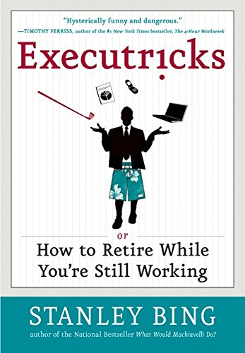 9780061340352: Executricks: Or How to Retire While You're Still Working