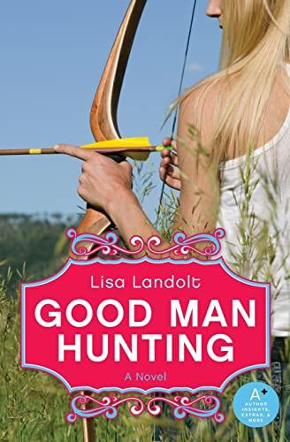 9780061340390: Good Man Hunting