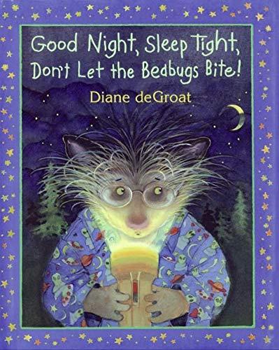 9780061340611: Good Night, Sleep Tight, Don't Let the Bedbugs Bite!