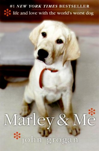 9780061340628: Marley & Me. Life and Love with the World's Worst Dog
