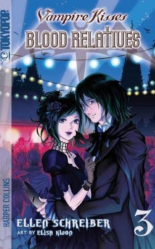 Blood Relatives (Vampire Kisses, Book 3)