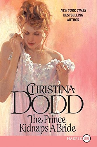 9780061340901: The Prince Kidnaps a Bride