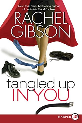 9780061340932: Tangled Up in You