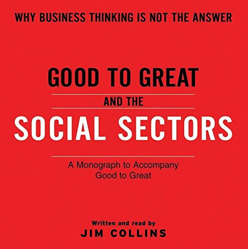 9780061341021: Good To Great And The Social Sectors CD: A Monograph to Accompany Good to Great