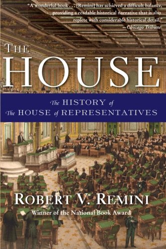 9780061341113: The House: The History of the House of Representatives