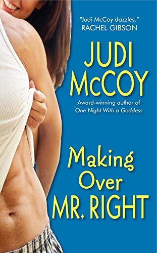 9780061341434: Making Over Mr. Right (Goddess, Book 3)