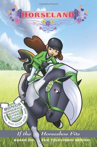 9780061341724: Horseland #6: If the Horseshoe Fits