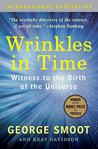 9780061344442: Wrinkles in Time: Witness to the Birth of the Universe