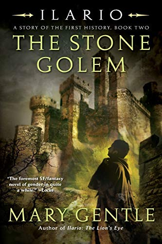 9780061344985: The Stone Golem: A Story of the First History (Ilario)