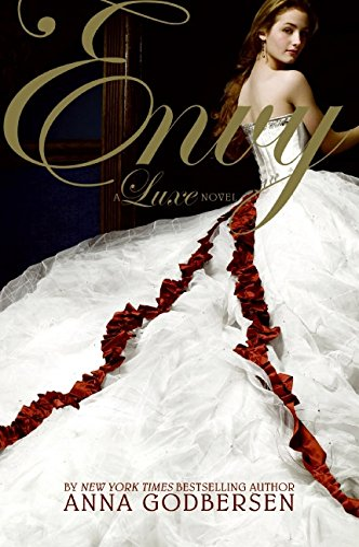 9780061345746: Envy: A Luxe Novel