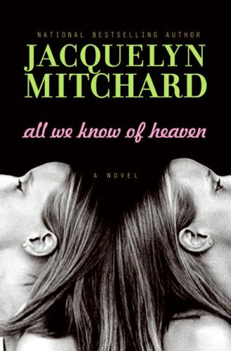 9780061345784: All We Know of Heaven: A Novel