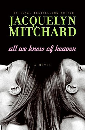 9780061345791: All We Know of Heaven: A Novel
