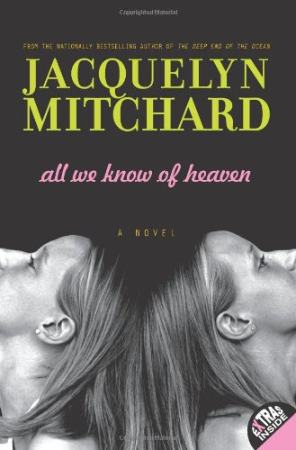 9780061345807: All We Know of Heaven All We Know of Heaven: A Novel a Novel