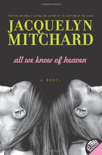 9780061345807: All We Know of Heaven All We Know of Heaven: A Novel a Novel