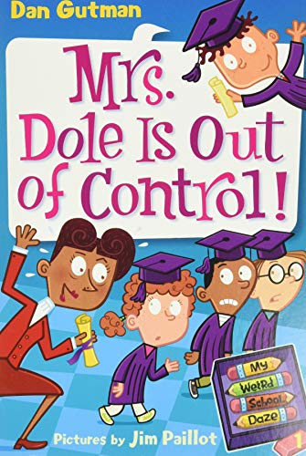 9780061346071: My Weird School Daze #1: Mrs. Dole Is Out of Control!