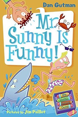 9780061346101: My Weird School Daze #2: Mr. Sunny Is Funny!