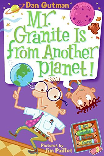9780061346125: My Weird School Daze #3: Mr. Granite Is from Another Planet!