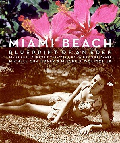 9780061346163: Miami Beach: Blueprint of an Eden