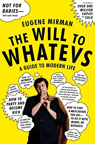 9780061346187: The Will to Whatevs: A Guide to Modern Life