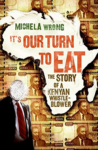 9780061346583: It's Our Turn to Eat: The Story of a Kenyan Whistle-Blower