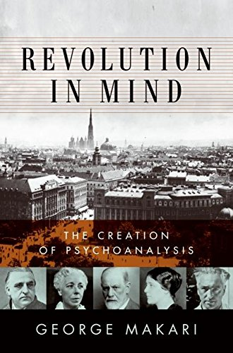 9780061346613: Revolution in Mind: The Creation of Psychoanalysis