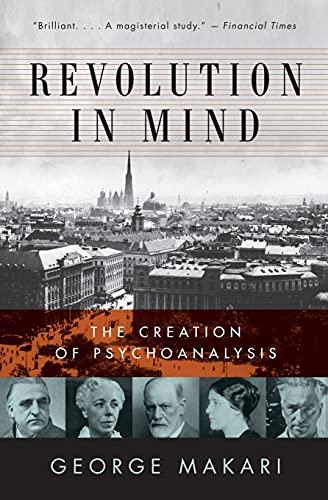 9780061346620: Revolution in Mind: The Creation of Psychoanalysis