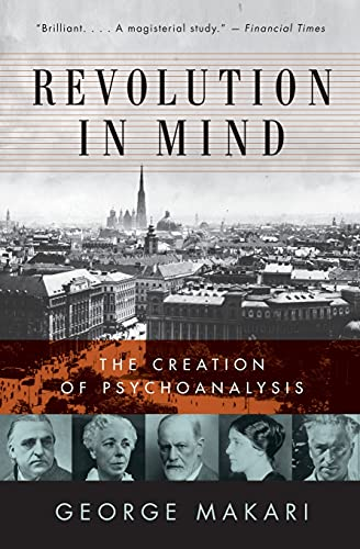 9780061346620: Revolution in Mind: The Creation of Psychoanalysis