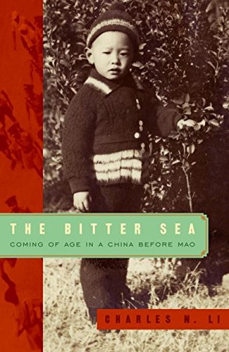 9780061346644: The Bitter Sea: Coming of Age in a China Before Mao