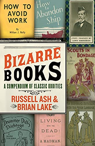 9780061346651: Bizarre Books: A Compendium of Classic Oddities