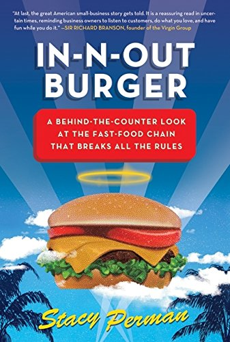 9780061346712: In-N-Out Burger: a Behind-the-Counter Look at the Fast-Food Chain that Breaks All the Rules