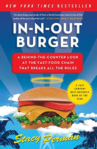 9780061346729: In-N-Out Burger: A Behind-the-Counter Look at the Fast-Food Chain That Breaks All the Rules