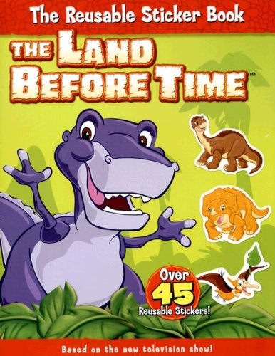 9780061347801: The Land Before Time: The Reusable Sticker Book #1 (Land Before Time (Harperentertainment))