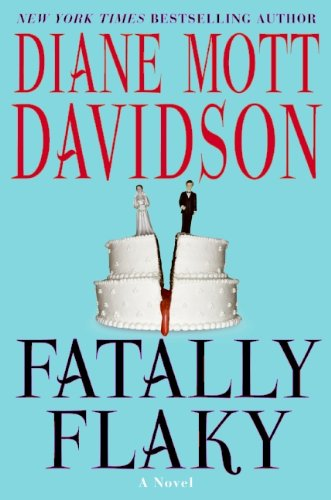 9780061348136: Fatally Flaky: A Novel (Goldy Schulz Culinary Mysteries, No. 15)