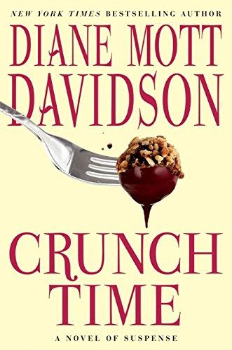Crunch Time: A Novel of Suspense (Goldy Schulz): Davidson, Diane Mott