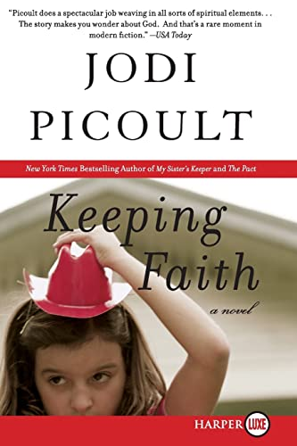 9780061348211: Keeping Faith LP: A Novel