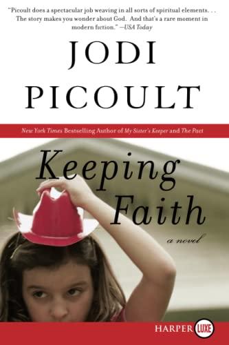 9780061348211: Keeping Faith LP: A Novel