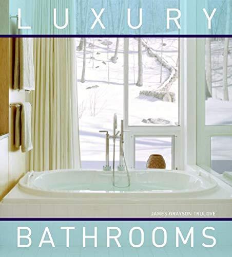 9780061348280: Luxury Bathrooms
