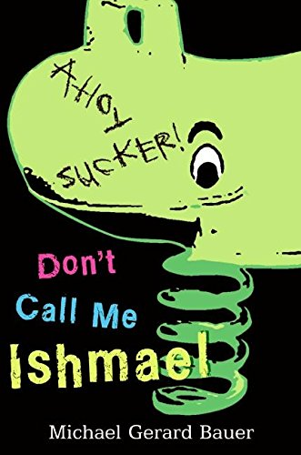 9780061348341: Don't Call Me Ishmael