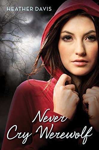 9780061349232: Never Cry Werewolf