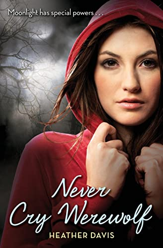 9780061349256: Never Cry Werewolf