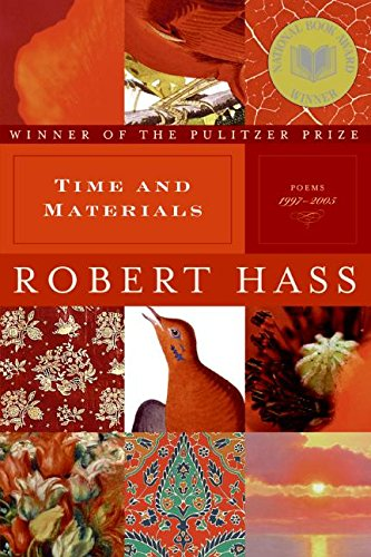 9780061349607: Time and Materials: Poems 1997-2005