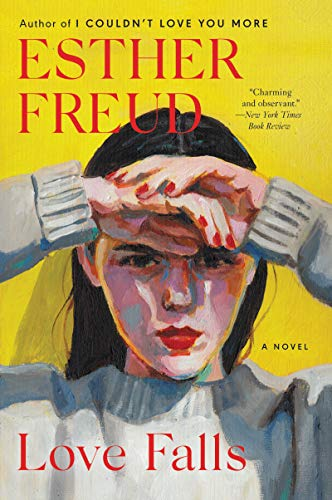 9780061349614: Love Falls: A Novel