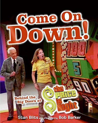 9780061350115: Come On Down!: Behind the Big Doors at