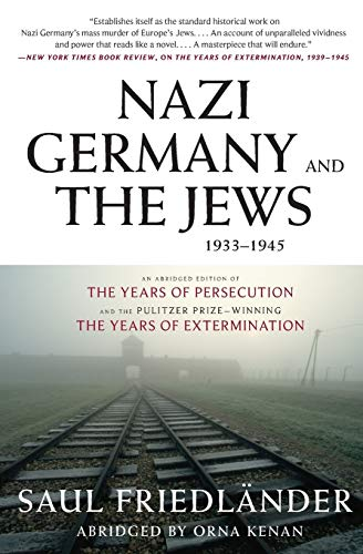 9780061350276: Nazi Germany and the Jews, 1933-1945: Abridged Edition