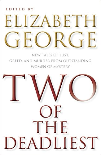 9780061350337: Two of the Deadliest: New Tales of Lust, Greed, and Murder from Outstanding Women of Mystery