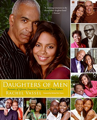 9780061350368: Daughters of Men: Portraits of African-American Women and Their Fathers