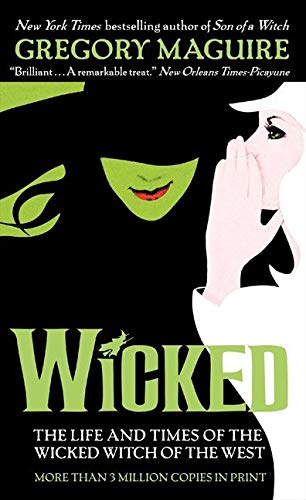 9780061350962: Wicked: The Life and Times of the Wicked Witch of the West (Wicked Years)