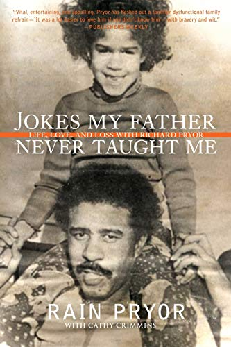 9780061350979: Jokes My Father Never Taught Me: Life, Love, and Loss with Richard Pryor