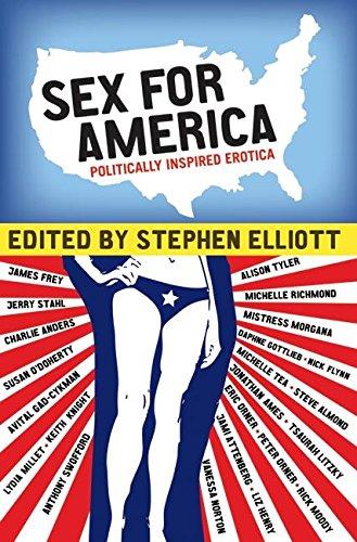 9780061351211: Sex for America: Politically Inspired Erotica