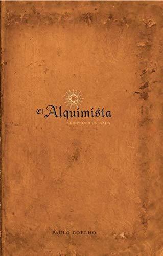 9780061351341: El Alquimista: Edicion Illustrada